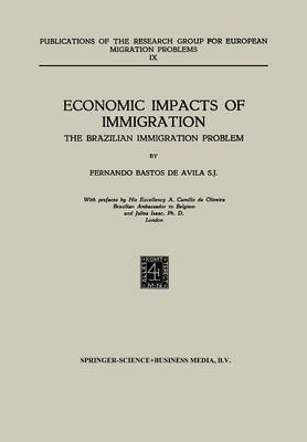 Economic Impacts of Immigration: The Brazilian Immigration Problem