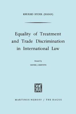 Equality of Treatment and Trade Discrimination in International Law