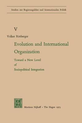 Evolution and International Organization: Toward a New Level of Sociopolitical Integration