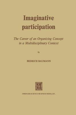 Imaginative Participation: The Career of an Organizing Concept in a Multidisciplinary Context