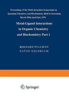 Metal-Ligand Interactions in Organic Chemistry and Biochemistry: Part 1