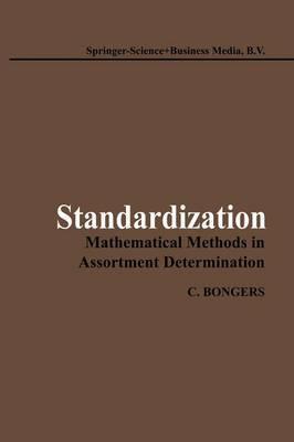 Standardization: Mathematical Methods in Assortment Determination
