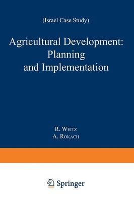 Agricultural Development: Planning and Implementation: Israel Case Study