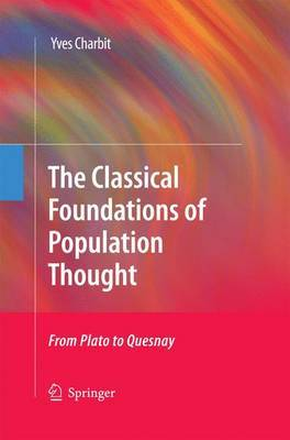 The Classical Foundations of Population Thought: From Plato to Quesnay