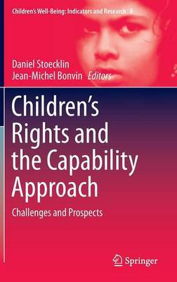 Children's Rights and the Capability Approach: Challenges and Prospects