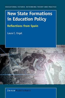 New State Formations in Education Policy: Reflections from Spain