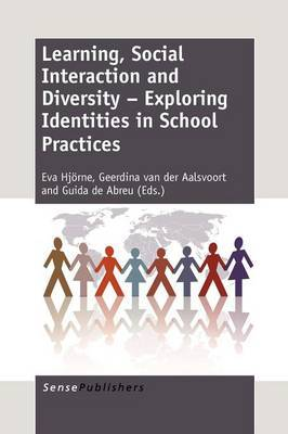 Learning, Social Interaction and Diversity - Exploring Identities in School Practices