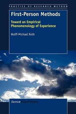 First-Person Methods: Toward an Empirical Phenomenology of Experience