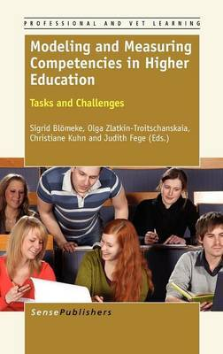 Modeling and Measuring Competencies in Higher Education: Tasks and Challenges