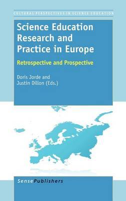 Science Education Research and Practice in Europe: Retrospective and Prospective