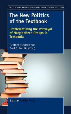 The New Politics of the Textbook: Problematizing the Portrayal of Marginalized Groups in Textbooks