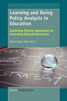 Learning and Doing Policy Analysis in Education: Examining Diverse Approaches to Increasing Educational Access