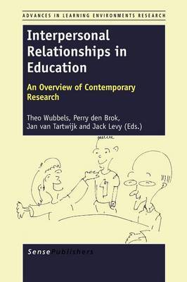 Interpersonal Relationships in Education: An Overview of Contemporary Research
