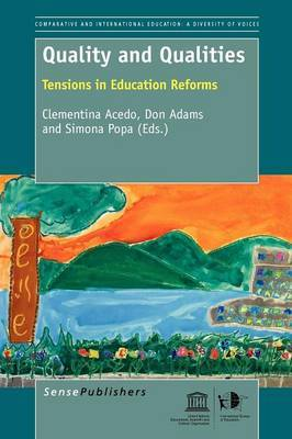 Quality and Qualities: Tensions in Education Reforms