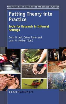 Putting Theory Into Practice: Tools for Research in Informal Settings