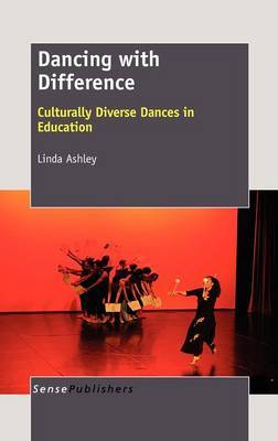 Dancing with Difference: Culturally Diverse Dances in Education