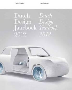 Dutch Design Yearbook 2012