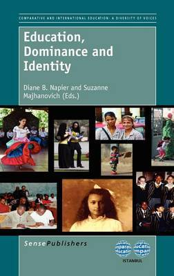 Education, Dominance and Identity