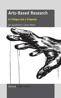 Arts-Based Research: A Critique and a Proposal