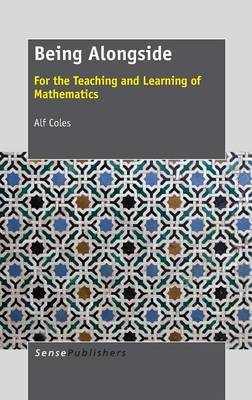 Being Alongside: For the Teaching and Learning of Mathematics