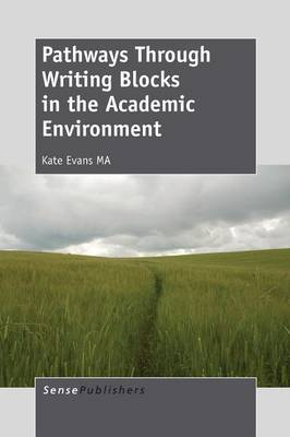 Pathways Through Writing Blocks in the Academic Environment
