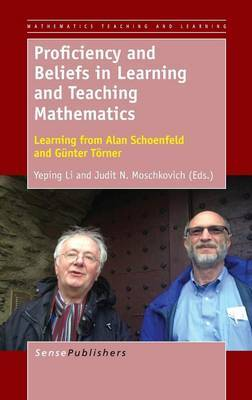 Proficiency and Beliefs in Learning and Teaching Mathematics: Learning from Alan Schoenfeld and Gunter Torner