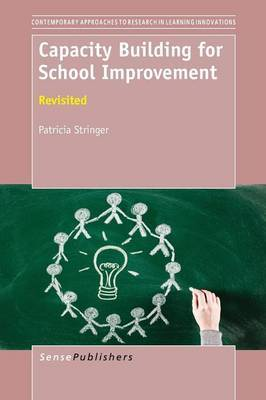 Capacity Building for School Improvement: Revisited