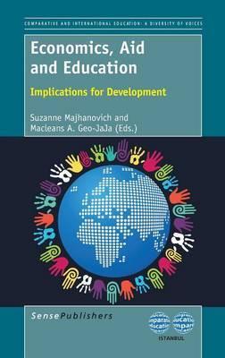 Economics, Aid and Education: Implications for Development