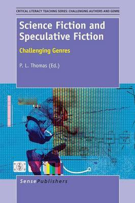 Science Fiction and Speculative Fiction: Challenging Genres