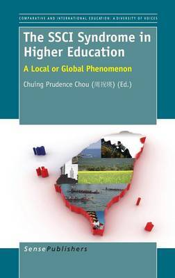 The SSCI Syndrome in Higher Education: A Local or Global Phenomenon
