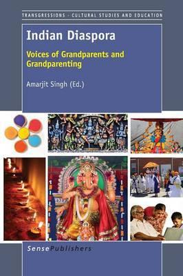 Indian Diaspora: Voices of Grandparents and Grandparenting