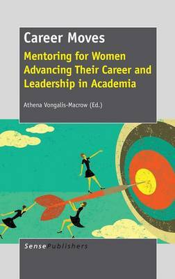 Career Moves: Mentoring for Women Advancing Their Career and Leadership in Academia
