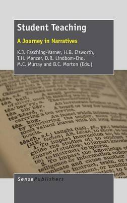 Student Teaching: A Journey in Narratives
