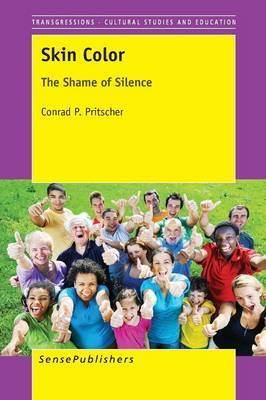 Skin Color: The Shame of Silence