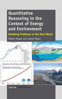 Quantitative Reasoning in the Context of Energy and Environment: Modeling Problems in the Real World