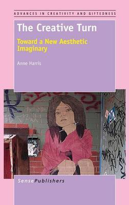 The Creative Turn: Toward a New Aesthetic Imaginary
