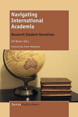 Navigating International Academia: Research Student Narratives