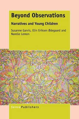 Beyond Observations: Narratives and Young Children
