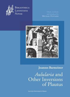 Joannes Burmeister:  Aulularia  and other Inversions of Plautus