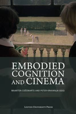 Embodied Cognition and Cinema