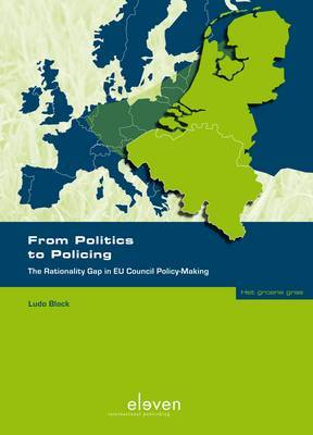 From Politics to Policing: The Rationality Gap in EU Council Policy-making