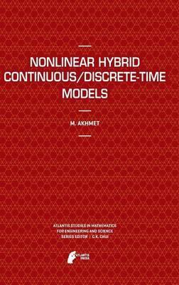 Nonlinear Hybrid Continuous/Discrete-Time Models
