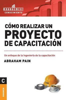 Como Realizar Un Proyecto de Capacitacion