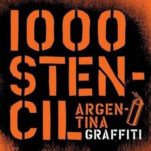 1000 Stencil Argentina Graffitti