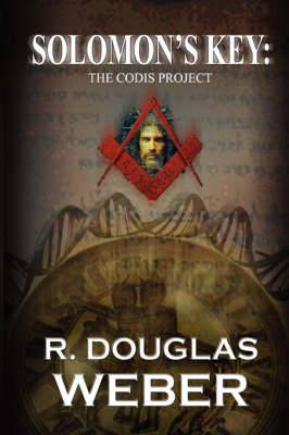 Solomon's Key the Codis Project: A Conspiracy Thriller