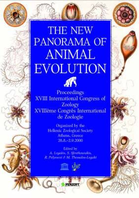 The New Panorama of Animal Evolution: Proceedings of the XVIII International Congress of Zoology, Athens, Greece, September, 2000