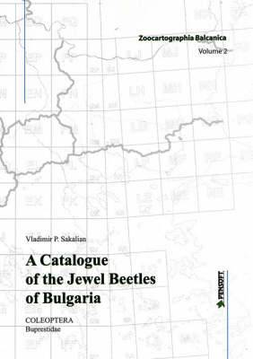 A Catalogue of the Jewel Beetles of Bulgaria: Coleoptera-Buprestidae