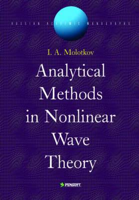 Analytical Methods in Nonlinear Wave Theory