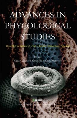 Advances in Phycologial Studies: Festschrift in Honour of Prof. Dobrina Temniskova-Topalova