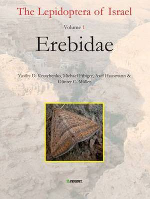 The Lepidoptera of Israel: v. 1: Erebidae